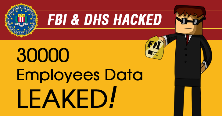 Hacker Leaks Info of 30,000 FBI and DHS Employees