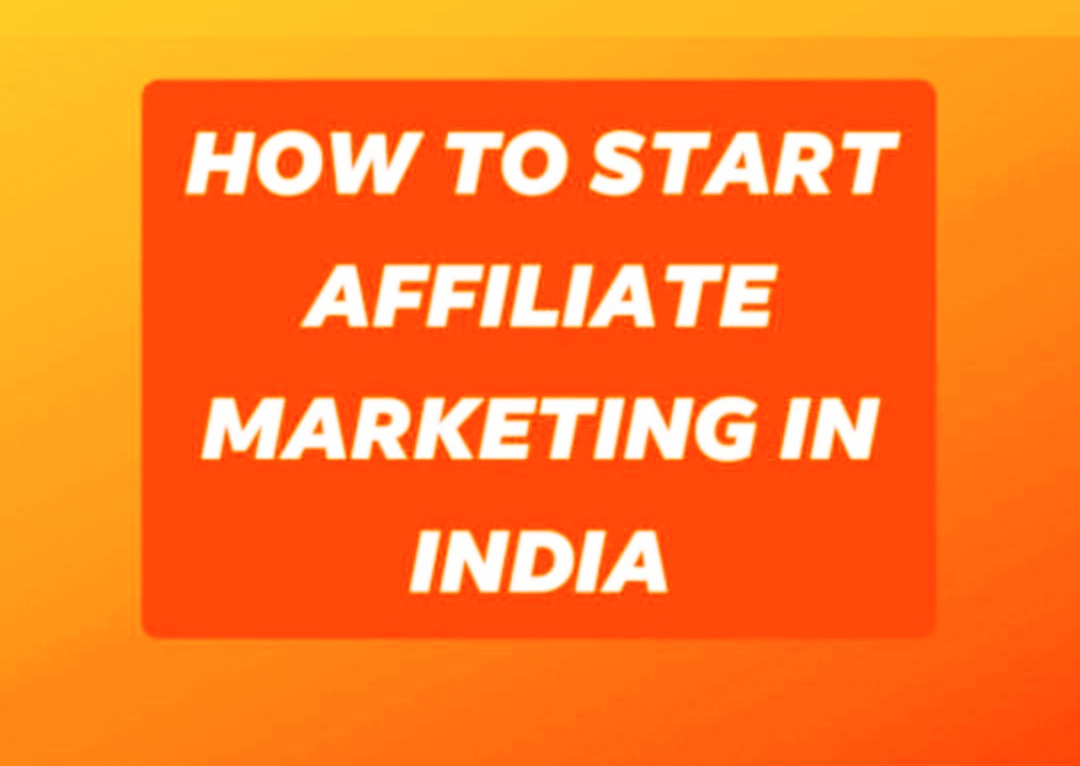 What is Affiliate marketing and How to start Affiliate marketing in India 2020