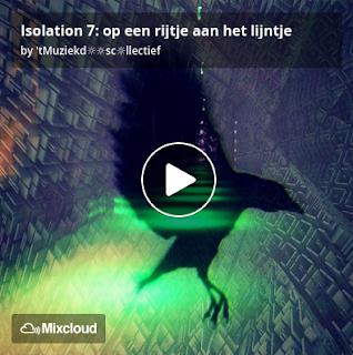 https://www.mixcloud.com/straatsalaat/isolation-7-op-een-rijtje-aan-het-lijntje/