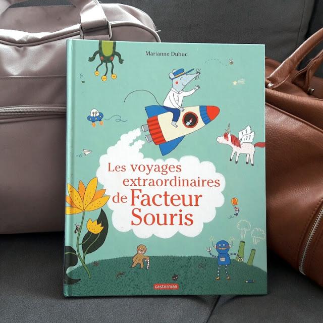 Les voyages extraordinaires de Facteur Souris de Marianne Dubuc