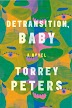 [PDF] Detransition Baby By Torrey Peters In Pdf