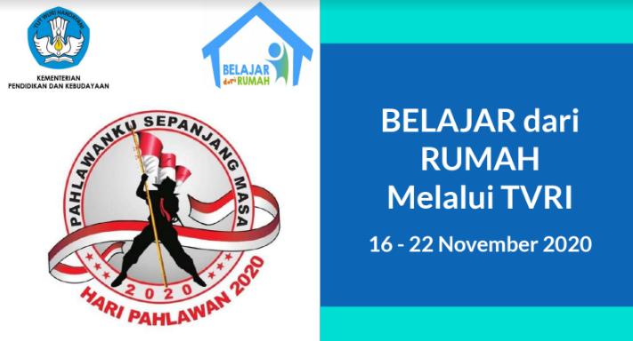 Panduan Belajar Dari Rumah (BDR) Melalui TVRI Minggu Ke 32 (16 – 22 November 2020)