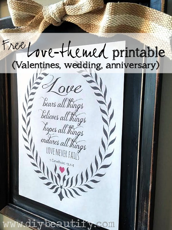 Get this free Valentines printable, pop it into a frame and hang it on the wall. Simple, easy, beautiful Valentine decor at www.diybeautify.com