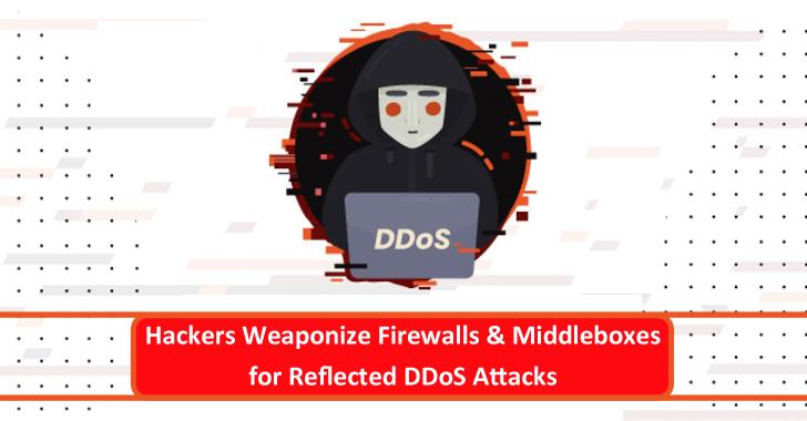 Hackers Weaponize Firewalls