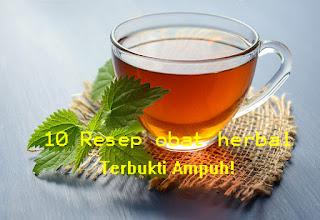 Wajib Tahu! 10 Resep Herbal Yang Terbukti Ampuh (100% MUJARAB)