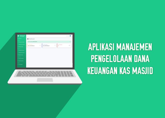 Aplikasi Manajemen Pengelolaan Dana Keuangan Kas Masjid