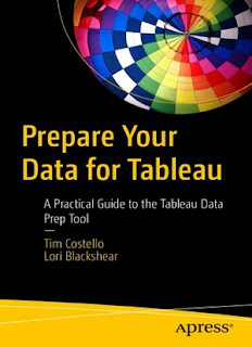 Prepare Your Data For Tableau: A Practical Guide To The Tableau Data Prep Tool