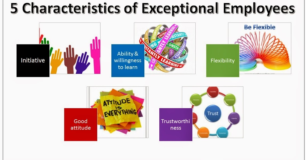 PCTI Group 5 Characteristics of Exceptional Employees - characteristics of great employees