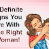 15 Definite Signs You Are With The Right Woman