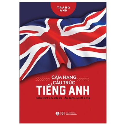 Cẩm Nang Cấu Trúc Tiếng Anh ebook PDF EPUB AWZ3 PRC MOBI