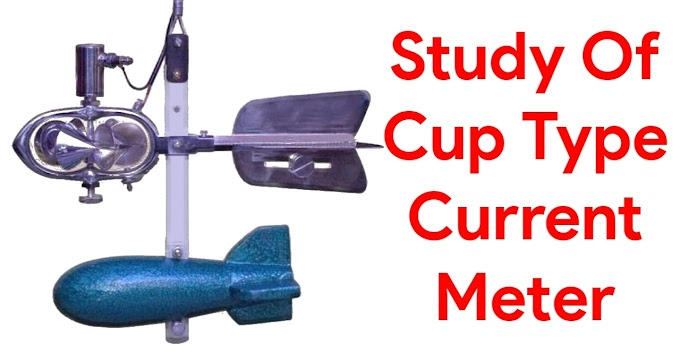 Study Of Cup type Current Meter - Hydraulic Machine