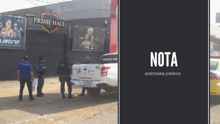 NOTA: Assessoria jurídica da Prime Hall diz que o estabelecimento estava fechado no momento do assassinato
