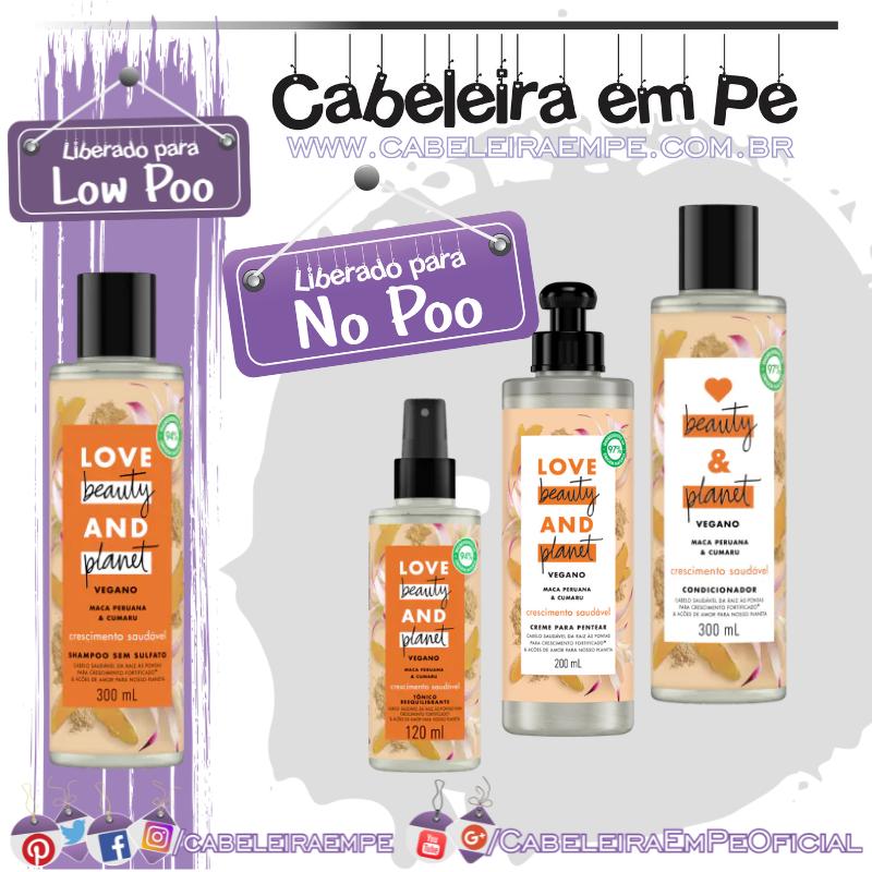Shampoo (Liberado para Low Poo), Cndicionador, Creme para Pentear e Tônico (liberados para No Poo) Crescimento Saudável (Maca Peruana e Cumaru) - Love Beauty & Planet