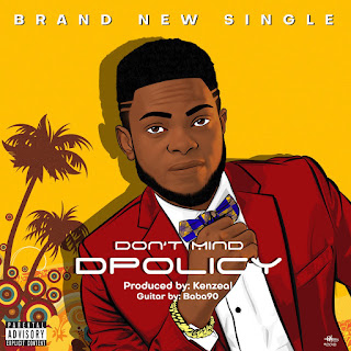 D Policy - Don't Mind
