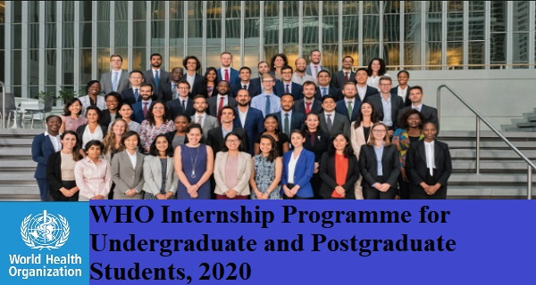 WHO Internship Programme for Undergraduate and Postgraduate Students, 2020
