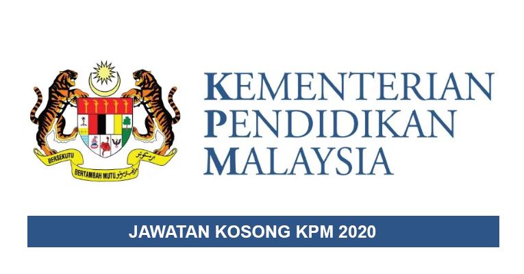 Jawatan Kosong di Kementerian Pendidikan Malaysia KPM 2020