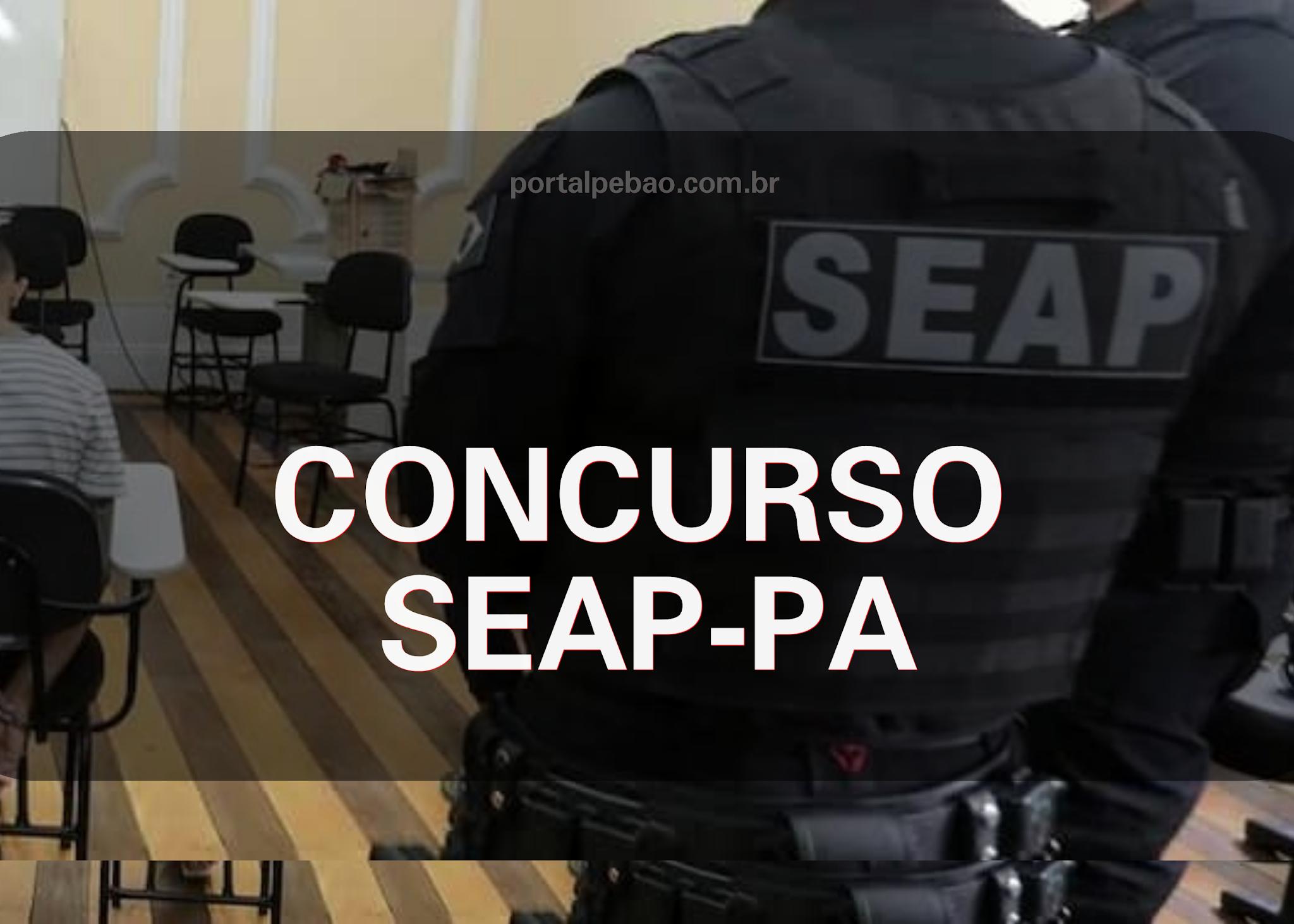 Concurso SEAP PA: comissão é formada; 1.646 vagas - Portal Pebão