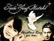 Lirik Lagu Rohani Tiada Yang Mustahil oleh Christine Riry Feat Delon