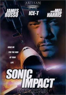 Sinopsis film Sonic Impact (1999)