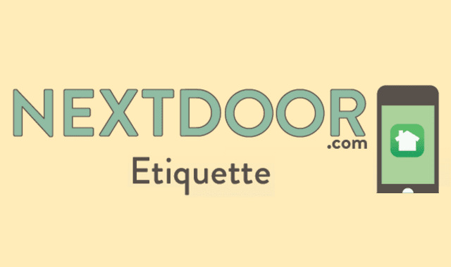 Etiquette Tips for Interacting on the Nextdoor Community