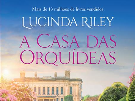 [Resenha] A Casa das Orquídeas, Lucinda Riley e Arqueiro