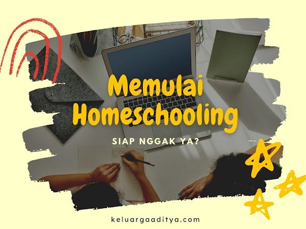 Memulai Homeschooling untuk Zinan, siap nggak ya?