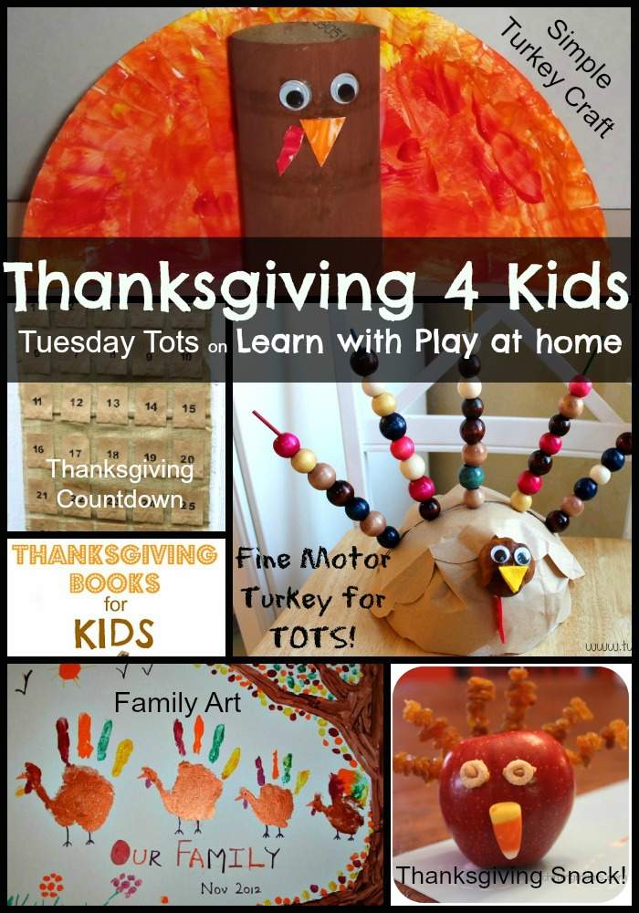 Learn With Play At Home: Thanksgiving 4 Kids On Tuesday Tots