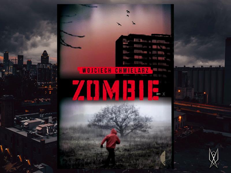 """Wojciech Chmielarz, """"Zombie"""" recenzja, książka, literatura, kryminał, morderstwo, prokurator"""