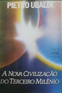 A Nova Civilização do Terceiro Milênio (Pietro Ubaldi) pdf