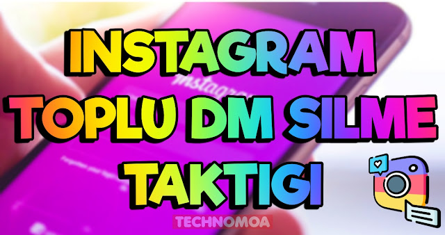 İnstagram Toplu DM Silme Yöntemi!