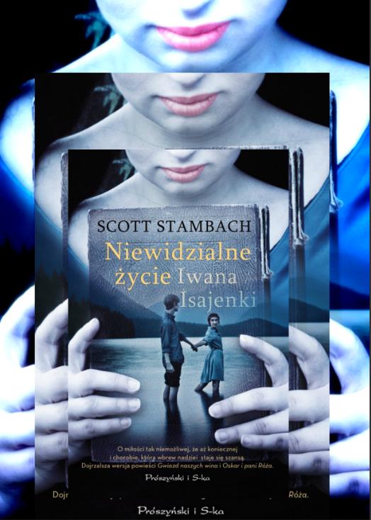 Niewidzialne życie Iwana Isajenki Scott Stambach