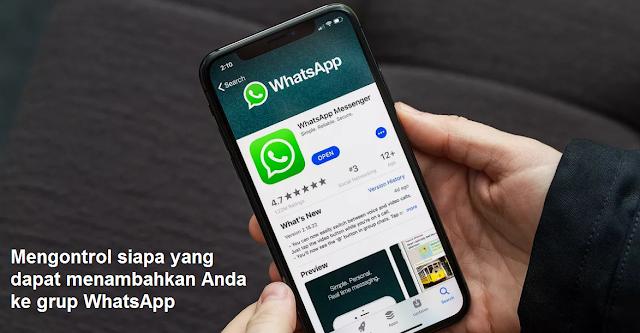 Mengontrol siapa yang dapat menambahkan Anda ke grup WhatsApp