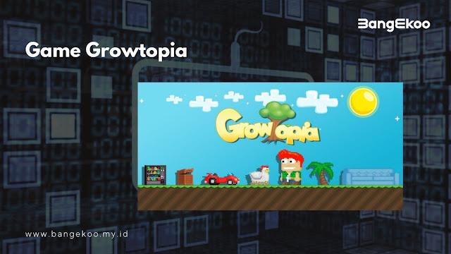Growtopia Penghasil Cuan