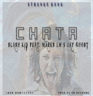Slash Kid Feat. Marks LM & Jay Ghost- chata