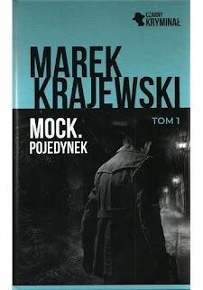 """""""Mock. Pojedynek"""" – Marek Krajewski"""