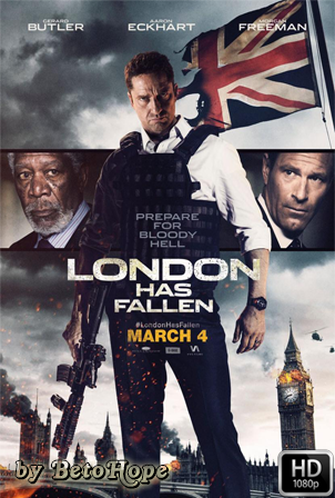 Londres Bajo Fuego [2016] [Latino-Ingles] HD 1080P [Google Drive] GloboTV