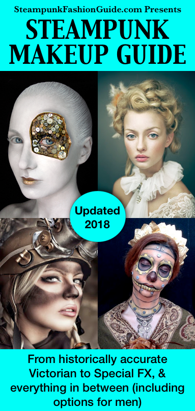 Steampunk Makeup Guide how to diy makeup for a victorian look, dirty goggle marks, special fx makeup, glue on gears, use stencils, lace masquerade masks and more for men and women