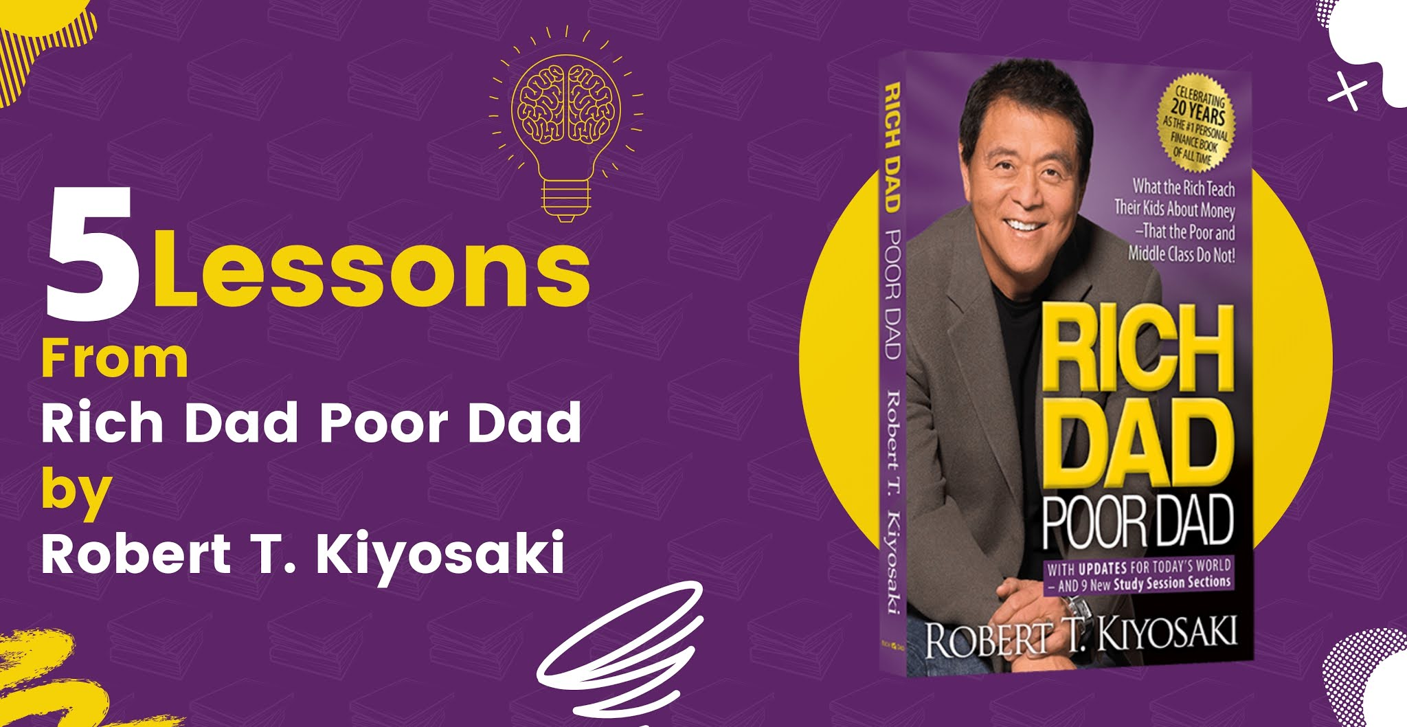 5 lessons from Rich Dad Poor Dad by Robert T. Kiyosaki