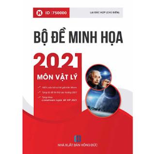 Bộ Đề Minh Họa 2021 Môn Vật Lý ebook PDF-EPUB-AWZ3-PRC-MOBI