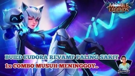 Build Eudora Revamp Tersakit 2020
