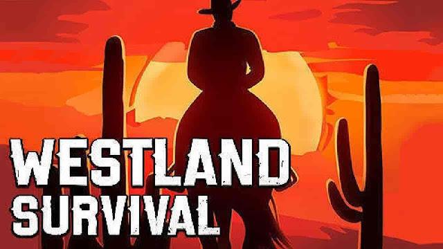 Westland Survival V0.16.1 MOD APK – MEGA HİLELİ