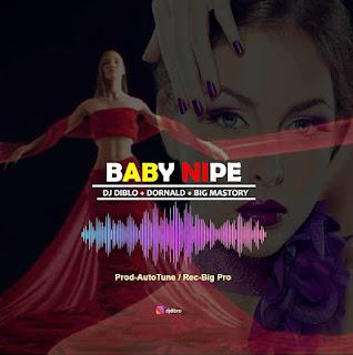 AUDIO   DJ Biblo Ft. Dornald x Big Mastory ~BABY [official mp3 audio]