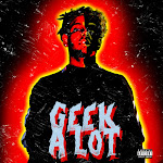 Smokepurpp - Geek a Lot - Single Cover