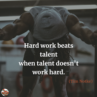 "Famous Quotes About Success And Hard Work: ""Hard work beats talent when talent doesn't work hard."" - Tim Notke"
