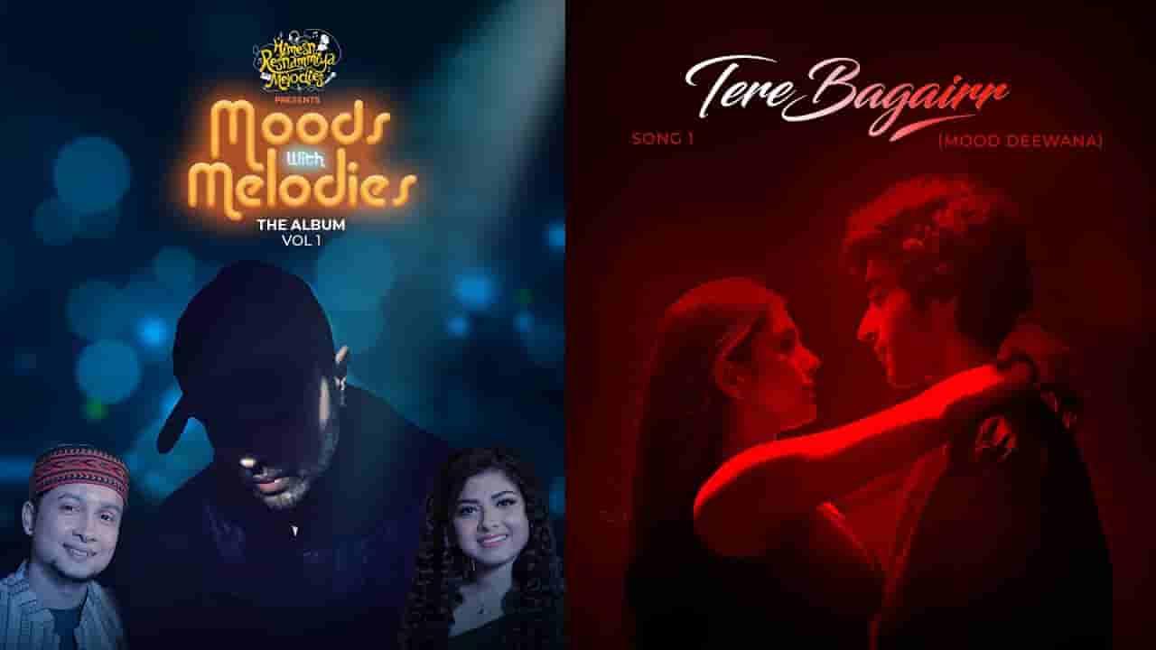 तेरे बगैर Tere bagairr lyrics in Hindi Pawandeep Rajan x Arunita Kanjilal Moods with melodies vol 1 Hindi Song