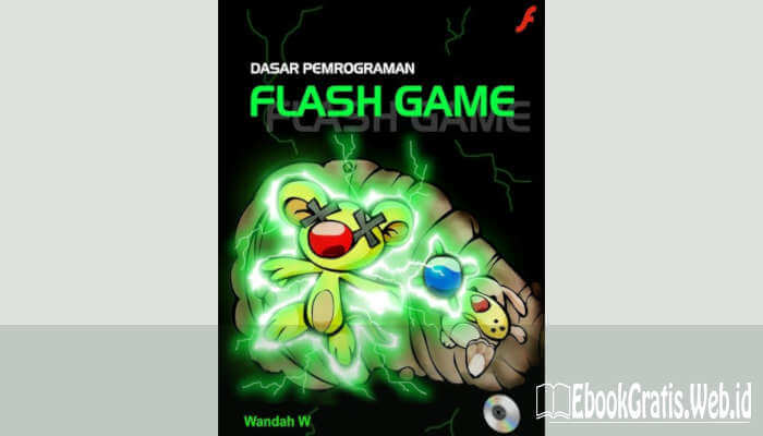 Ebook Dasar Pemrograman Flash Game