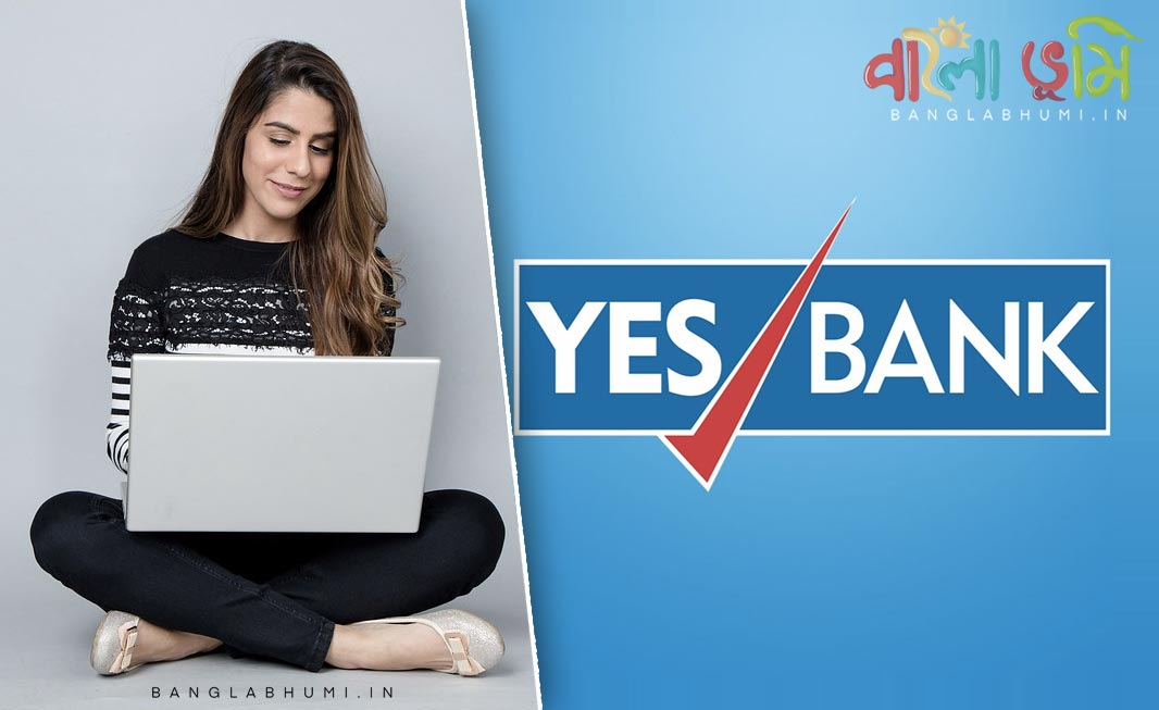 Yes Bank Start Online Digital Saving Account Service from Home