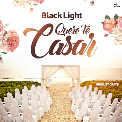 Black Light - Quero te Casar | Download Mp3