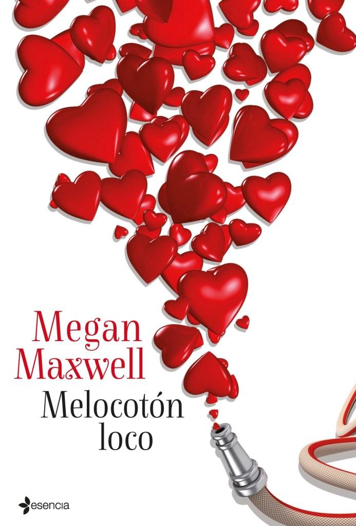 Melocotón loco – Megan Maxwell