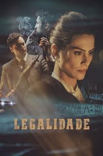 Baixar Legalidade Torrent Dublado - BluRay 720p/1080p
